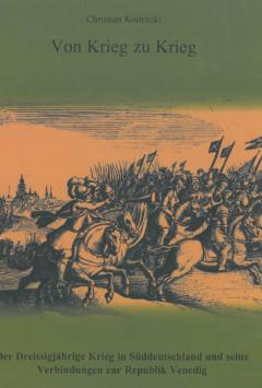 Vom Dreißigjährigen Krieg in Deutschen Reich zum Kampf gegen die Türken für die Republik Venedig